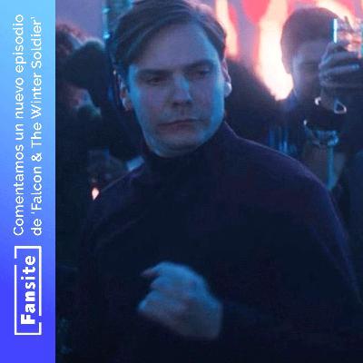 #EspecialFS - Comentamos Falcon & The Winter Soldier con Spoilers (Ep 3)