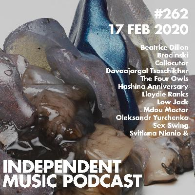 #262 - The Four Owls, Beatrice Dillon, Davaajargal Tsaschikher, Sex Swing, Brodinski x Low Jack - 17 February 2020