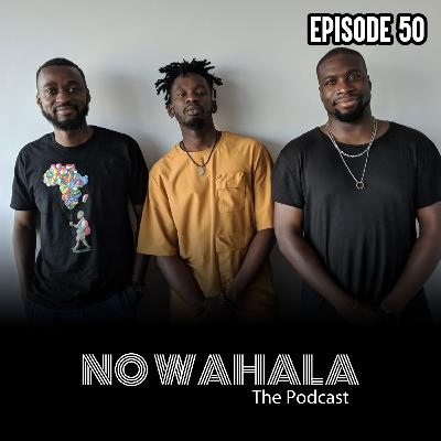 "Episode 50 - ""Call Me Don Eazi"" ft. Mr. Eazi"