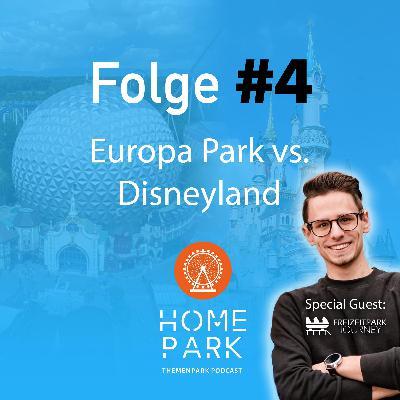 Folge #4 - Europa Park vs. Disneyland
