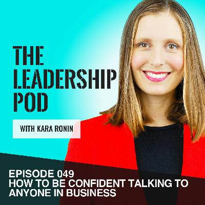 [049] How to Talk to Anyone in Business