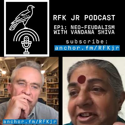 Bill Gates' Global Neo-feudalism with Vandana Shiva