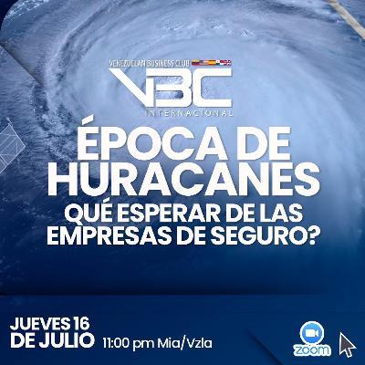 Epoca de Huracanes - ¿Qué debemos esperar de las compañías de seguros?