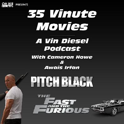 Pitch Black and The Fast and The Furious Reviewed (35 Vinute Movies)
