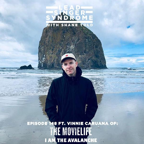 Episode 148 - Vinnie Caruana (The Movielife, I Am The Avalanche)