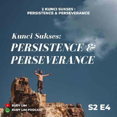 PERSISTENCE & PERSEVERANCE