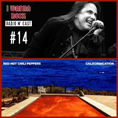 I Wanna Rock #14- 1 ano sem André Mattos, o Caso Japinha e 21 anos de Californication.