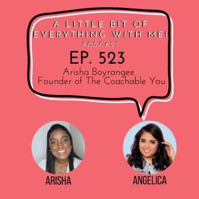 Arisha Boyrangee - Founder of The Coachable You