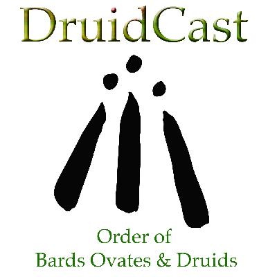 DruidCast - A Druid Podcast Episode 165