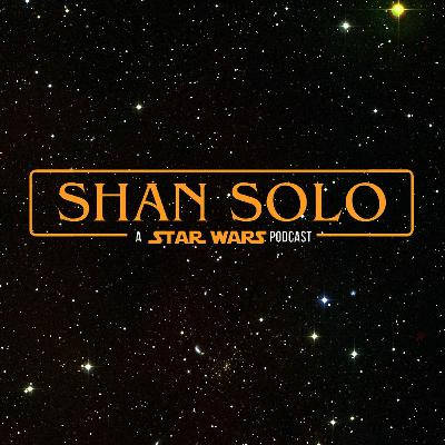 Shan Solo - Eps.3 - Star Wars Canon&Legends 101