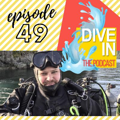 """Episode 49: """"Jack Of All Trades"""" with guest Russell Clark of Diver Magazine and Seaproof.tv"""