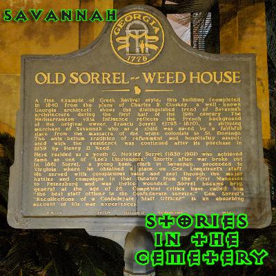 E17: Stories at the Sorrel-Weed House in Savannah, Georgia