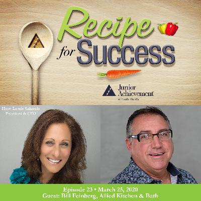 Recipe for Success, Episode 23, March 25, 2020, Guest Bill Feinberg