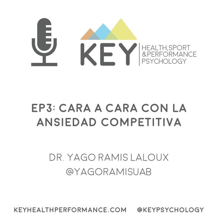 EP3: Cara a cara con la ansiedad competitiva