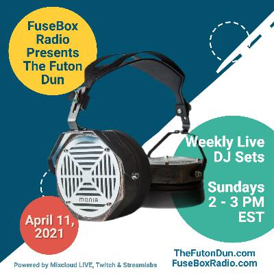 Episode 492: FuseBox Radio #644: DJ Fusion's The Futon Dun Livestream DJ Mix Spring Session #6 (Faded With Friends On The Festival Grounds Mix #3)