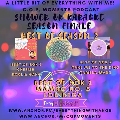 Shower or Karaoke - Best Of Season 2