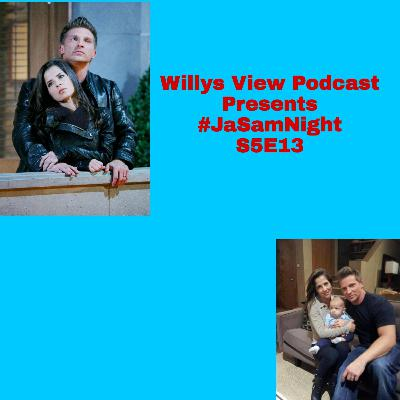 🛵 S5E22 Willys View Podcast Presents #JaSamNight