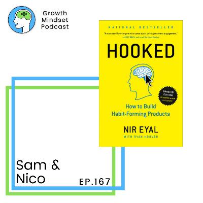167: Hooked book summary - the science of forming habits - Nir Eyal