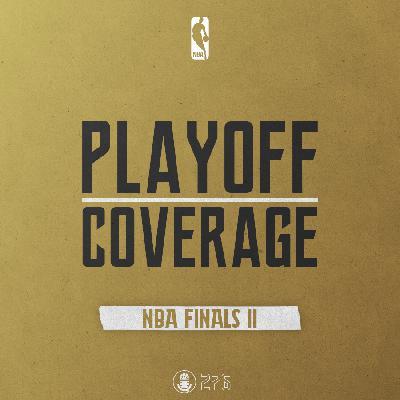 TTG Playoff Coverage - NBA Finals (Ep. 11)