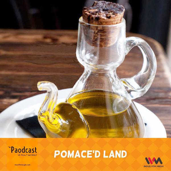 Ep. 93: Pomace'd Land