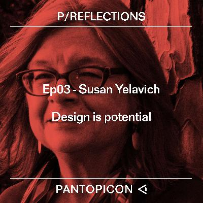 Susan Yelavich - Design is potential