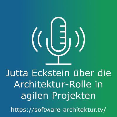 Jutta Eckstein: Architektur-Rolle in agilen Projekten