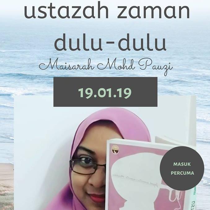Ustazah Zaman Dulu-dulu - Maisarah Mohd Pauzi