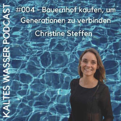 #004 Bauernhof kaufen, um Generationen zu verbinden (Christine Steffen | Sonnenblumenhof)