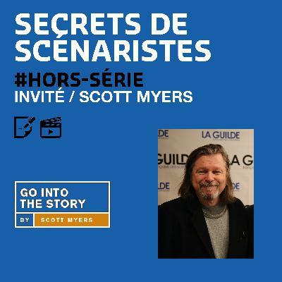 SECRETS DE SCÉNARISTES #HORS-SÉRIE / Scott Myers