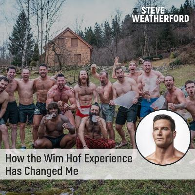 How the Wim Hof Experience Has Changed Me