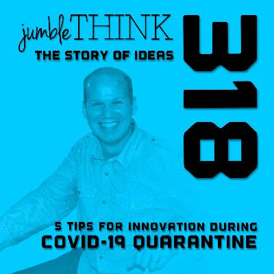 5 Tips for Innovation during the Covid-19 Quarantine