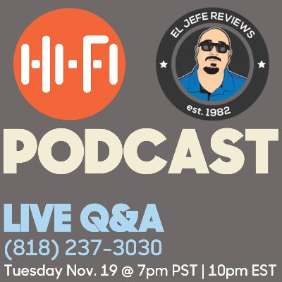 Let's Talk Headphones and IEM's with El Jefe Reviews - Daily HiFi Podcast