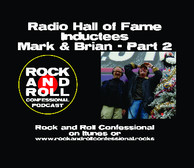 Mark & Brian Part 2 - L.A.s most successful radio team talk about their favorite times, interviews, characters & more!