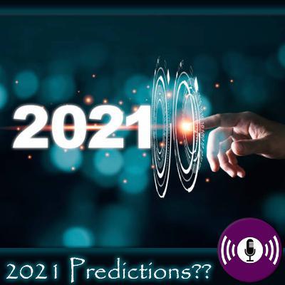 2021 Predictions??