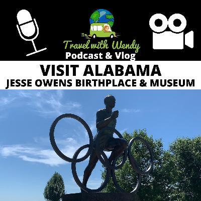 #26 - Visit Alabama - Jesse Owens Birthplace & Museum