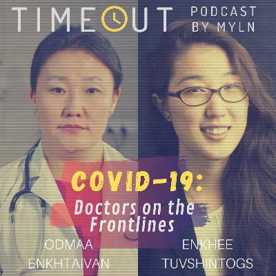 Episode 9 - COVID-19 with Odmaa and Enkhee