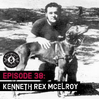 Episode 38: Kenneth Rex McElroy