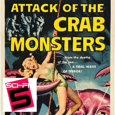 Attack of the Crab Monsters - February 10, 1957