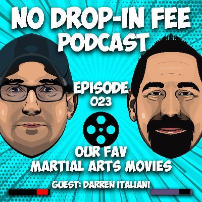 Our Fav Martial Arts Movies