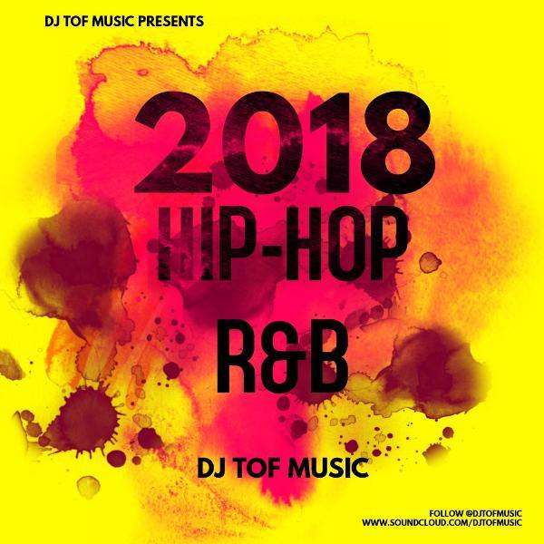 2018 HIP HOP/R&B Vibes - Mix 2 [FREE DOWNLOAD]