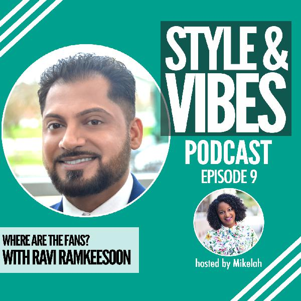 SV 09: Where are the Fans with Ravi Ramkeesoon