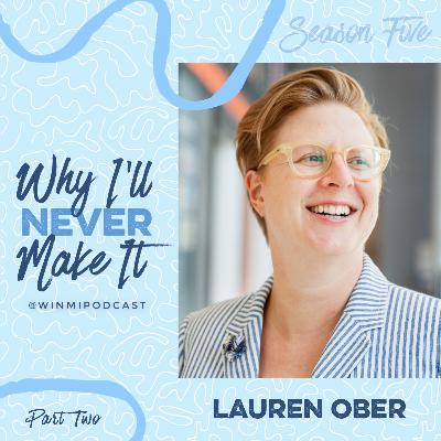 Lauren Ober (Part 2) - How Podcasting Makes a Great Home for Performers