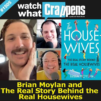 Brian Moylan and The Real Story Behind the Real Housewives