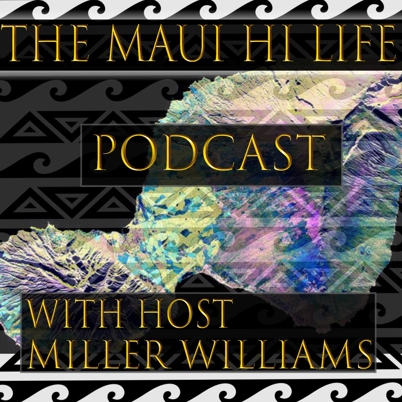 The Maui HI Life Podcast