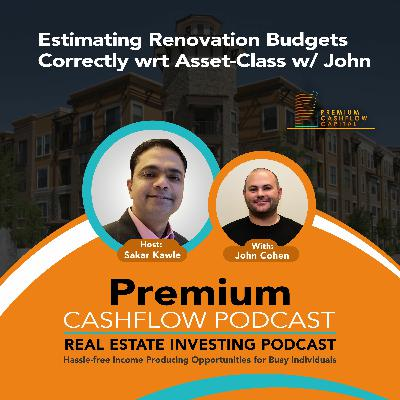 SK114 - Estimating Renovation Budgets Correctly wrt Asset-Class w/ John Cohen