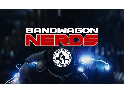 Bandwagon Nerds - Episode 4 (aka the first one)
