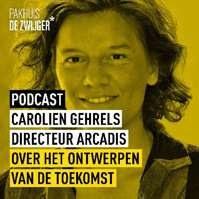 Carolien Gehrels over het ontwerpen van de toekomst