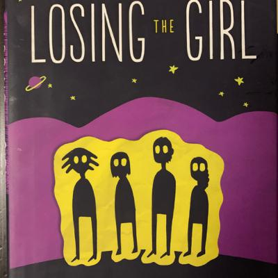 Losing The Girl - Aliens, Teen relationships, abortion and Your Black Friend