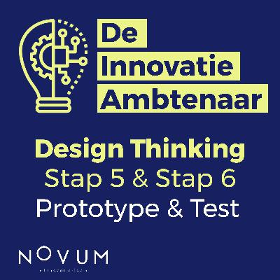 Design Thinking - Stap 5 en stap 6: Prototype en Test