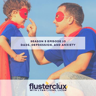 Dads, Depression, and Anxiety